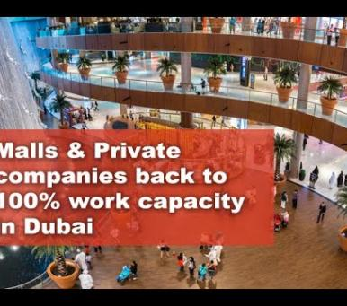 Embedded thumbnail for Malls and private companies back to 100% capacity in Dubai starting today.