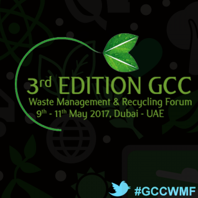 3rd Edition – GCC Waste Management & Recycling Forum Dubai 2017