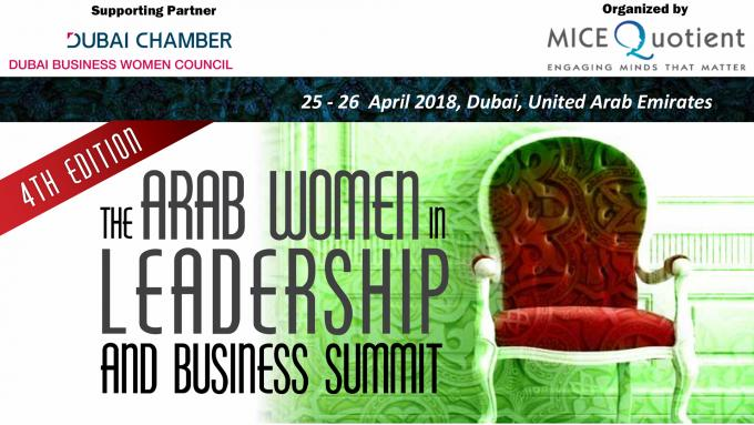 The Arab Women in Leadership and Business Summit :4th Edition