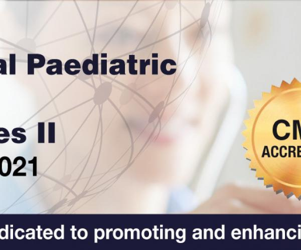 International Paediatric Virtual Series II - June 2021
