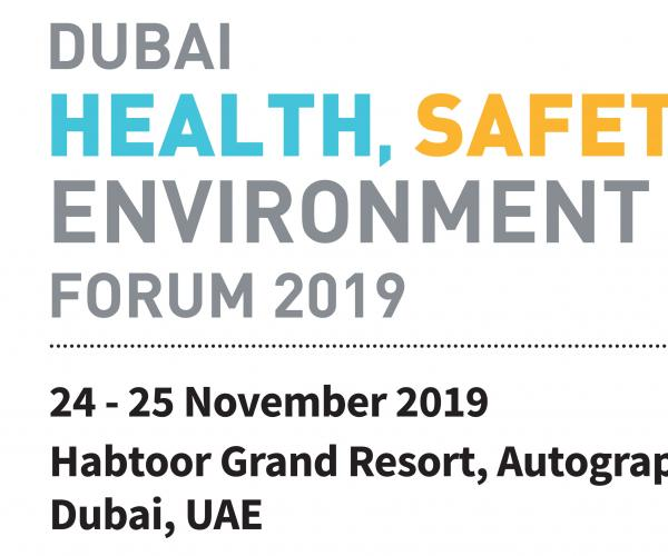 Dubai Heath, Safety & Environment Forum 2019