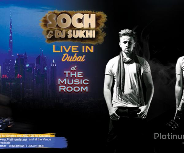 SOCH The Band Live in DXB with DJ SUkhi