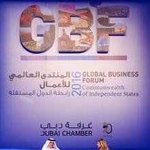 Dubai Chamber launches report on Gulf-CIS ties as part of first CIS Global Business Forum in Dubai